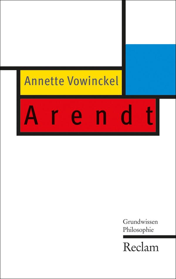 Arendt als eBook von Annette Vowinckel - Reclam Verlag