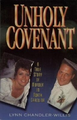 Unholy Covenant: A True Story of Murder in North Carolina als Taschenbuch