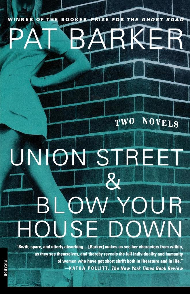 Union Street & Blow Your House Down als Buch