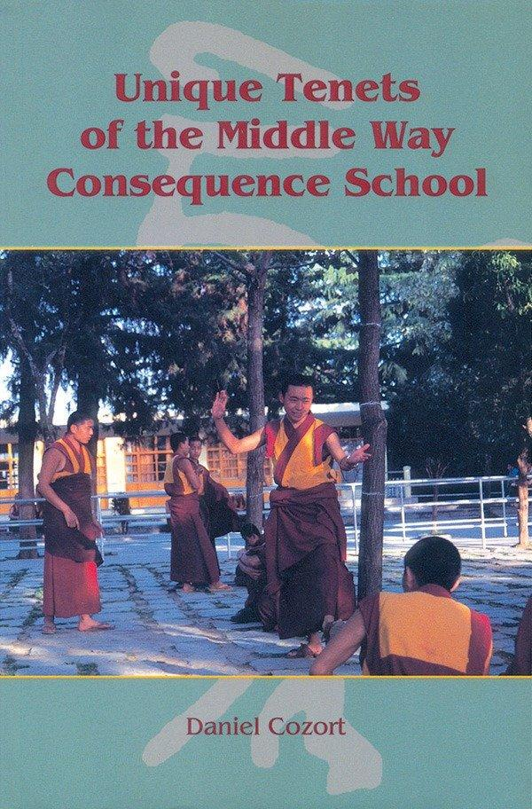 Unique Tenets Of The Middle Way Consequence School als Taschenbuch