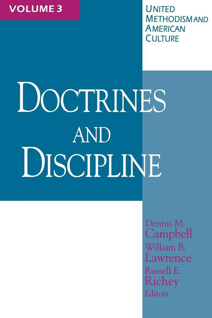 Doctrines and Discipline ( United Methodism & American Culture) Volume 3 als Taschenbuch