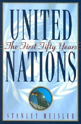 United Nations: The First Fifty Years als Taschenbuch