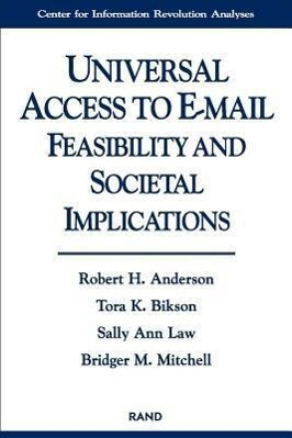 Universal Access to E-mail: Feasibility and Societal Implications als Taschenbuch