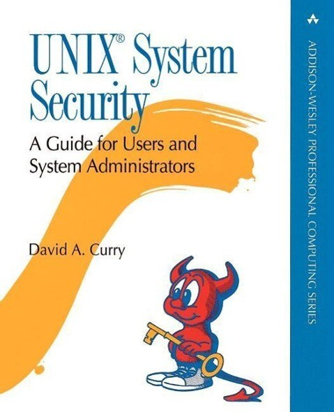 UNIX System Security: A Guide for Users and System Administrators als Taschenbuch