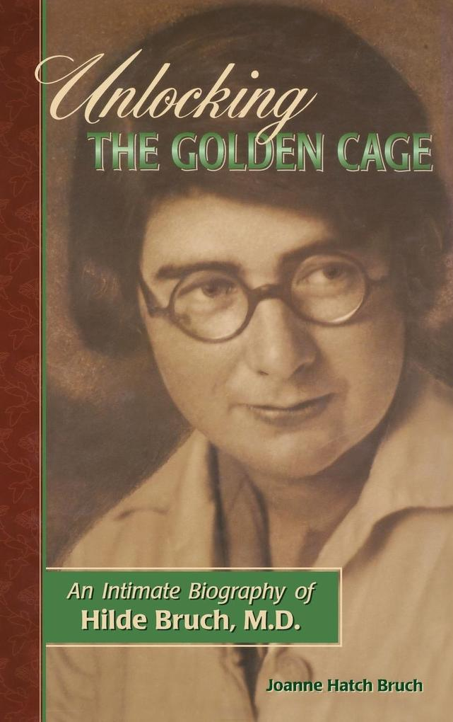 Unlocking the Golden Cage als Buch
