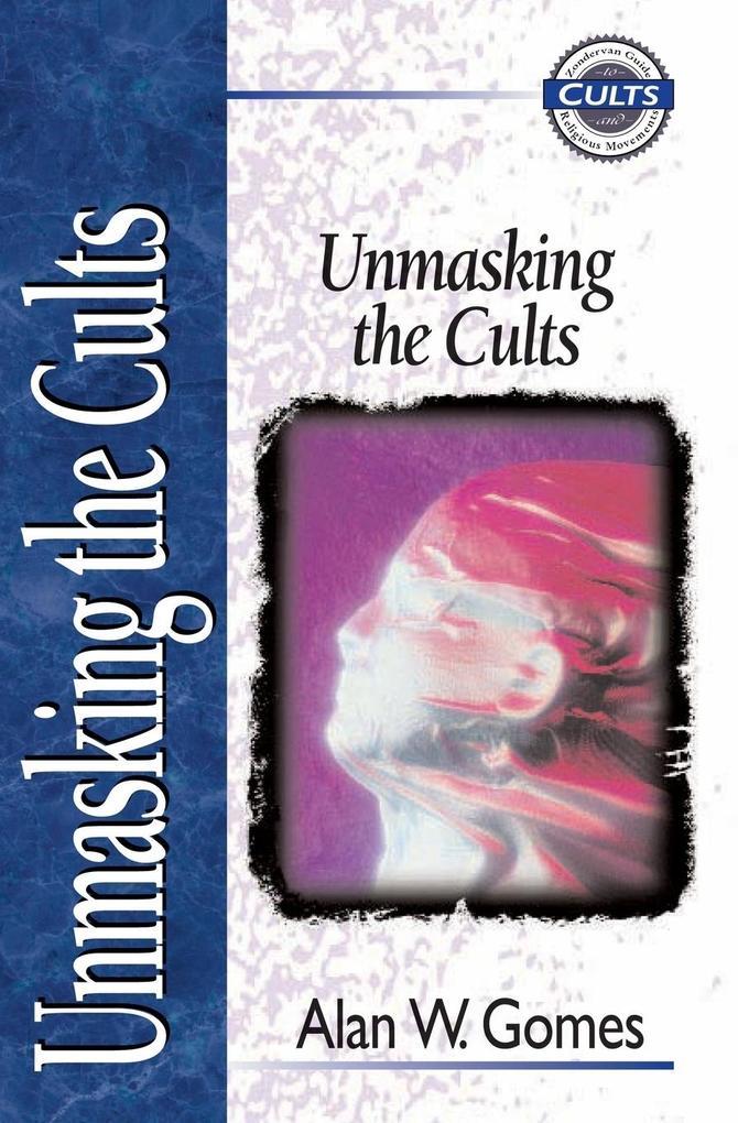 Unmasking the Cults als Taschenbuch