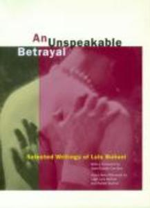An Unspeakable Betrayal: Selected Writings of Luis Buñuel als Taschenbuch