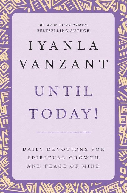 Until Today!: Daily Devotions for Spiritual Growth and Peace of Mind als Taschenbuch
