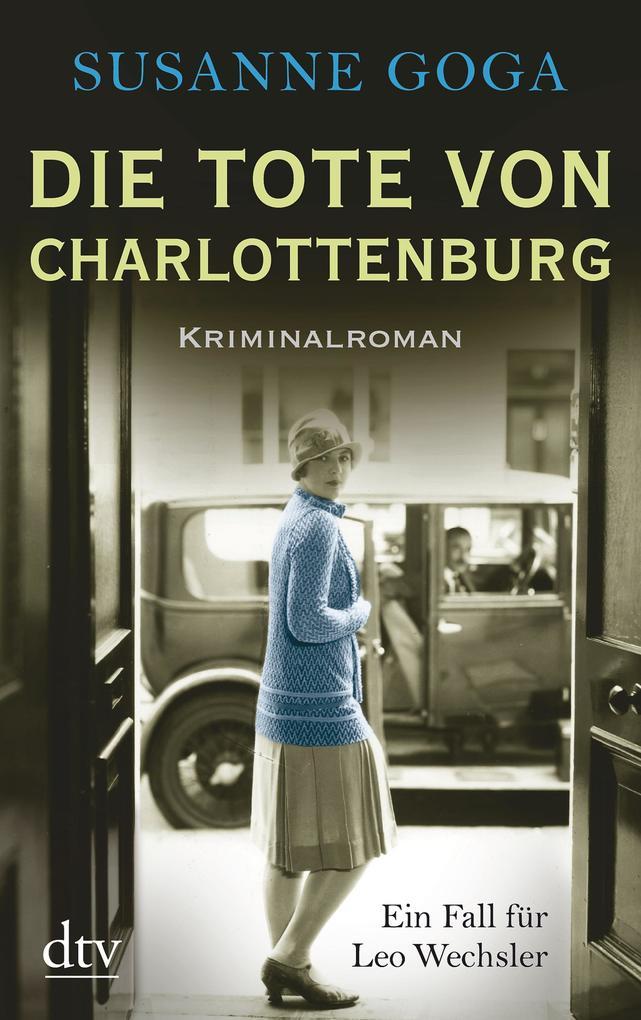 Die Tote von Charlottenburg als eBook von Susanne Goga