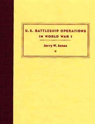 U.S. Battleship Operations in World War I als Buch