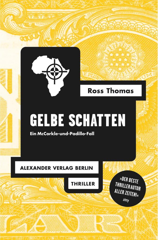 Gelbe Schatten als eBook von Ross Thomas