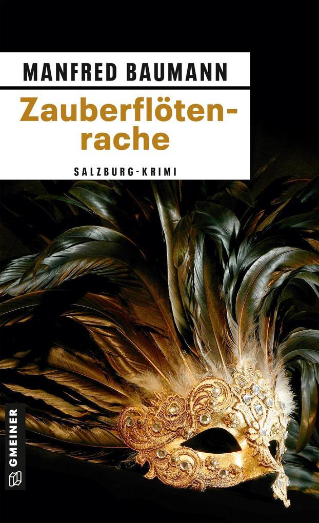 Zauberflötenrache als eBook von Manfred Baumann