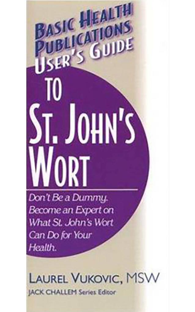 User's Guide to St. John's Wort als Taschenbuch