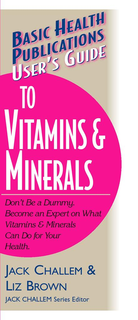 User's Guide to Vitamins & Minerals als Taschenbuch