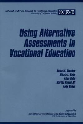 Using Alternative Assessments in Vocational Education als Taschenbuch