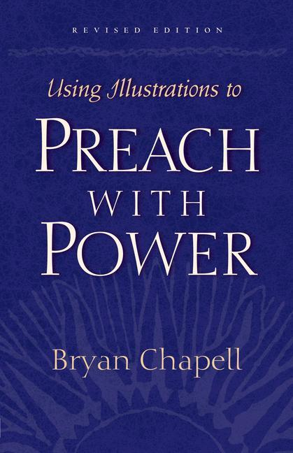 Using Illustrations to Preach with Power als Taschenbuch