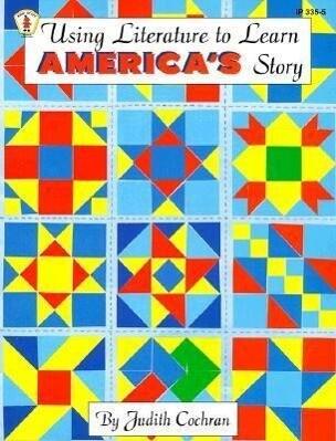 Using Literature to Learn America's Story als Taschenbuch