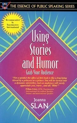 Using Stories and Humor: Grab Your Audience als Taschenbuch