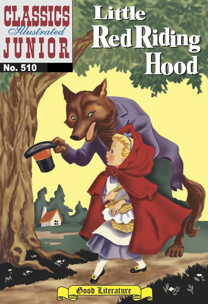 Little Red Riding Hood (with panel zoom)  - Classics Illustrated Junior als eBook epub