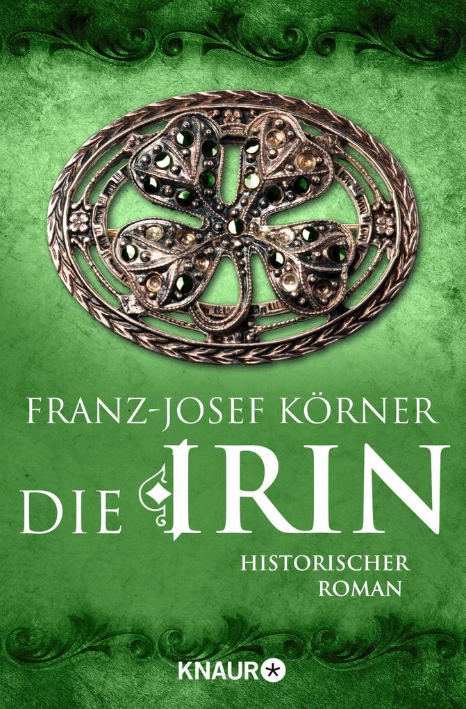 Die Irin als eBook von Franz-Josef Körner
