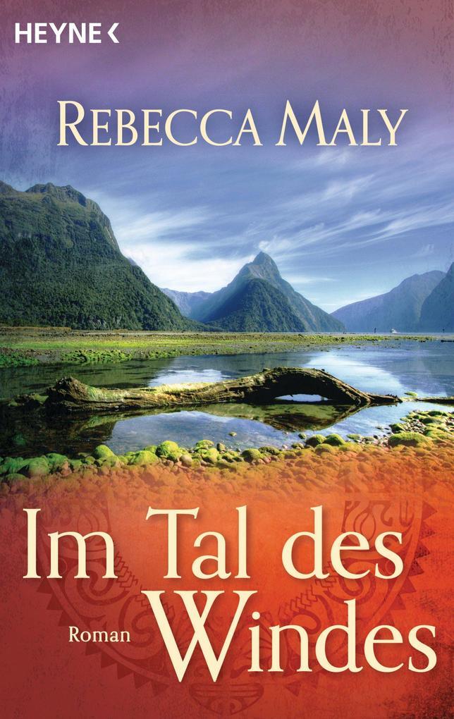 Im Tal des Windes als eBook von Rebecca Maly