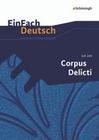 Corpus Delicti: Gymnasiale Oberstufe