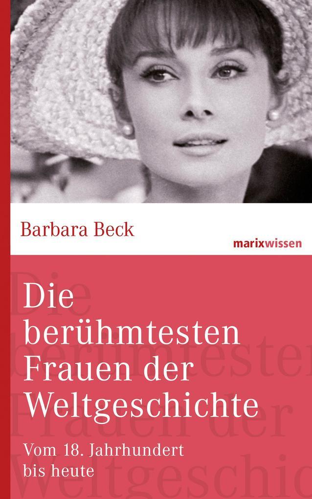 Die berühmtesten Frauen der Weltgeschichte als eBook epub