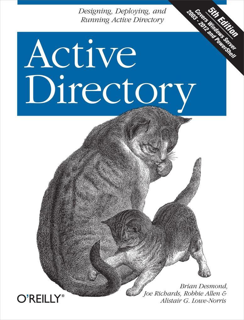Active Directory als Buch von Brian Desmond, Joe Richards, Robbie Allen, Alistair G. Lowe-Norris
