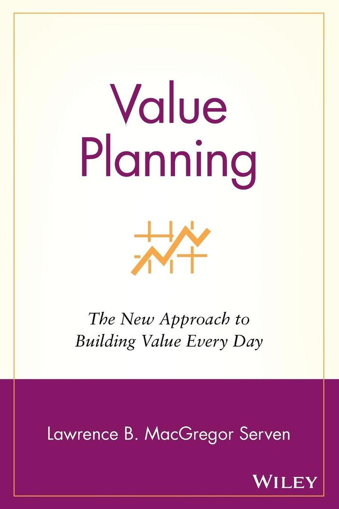 Value Planning: The New Approach to Building Value Every Day als Taschenbuch