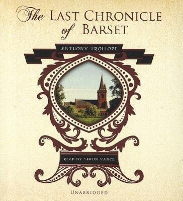 The Last Chronicle of Barset als Hörbuch
