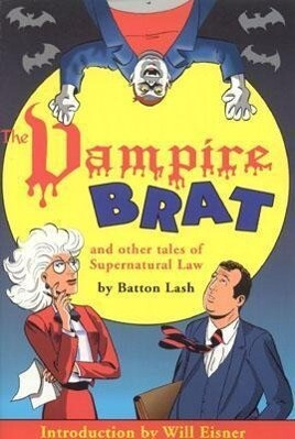 The Vampire Brat: And Other Tales of Supernatural Law als Taschenbuch
