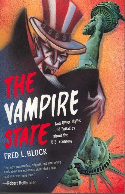 The Vampire State: And Other Myths and Fallacies about the U.S. Economy als Taschenbuch