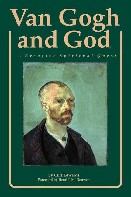 Van Gogh and God: A Creative Spiritual Quest als Taschenbuch