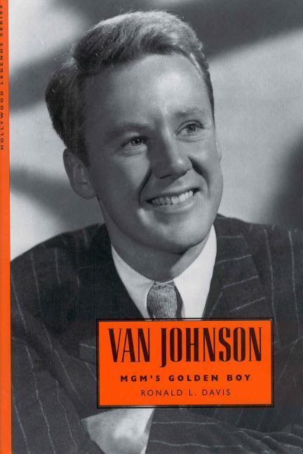 Van Johnson: MGM's Golden Boy als Buch