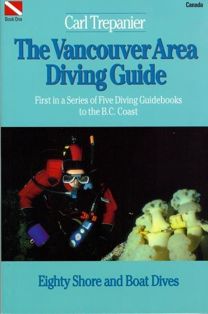 The Vancouver Area Diving Guide als Taschenbuch