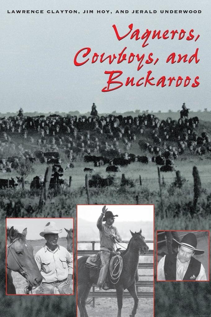 Vaqueros, Cowboys, and Buckaroos als Taschenbuch
