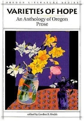 Varieties of Hope an Anthology of Oregon Prose als Taschenbuch