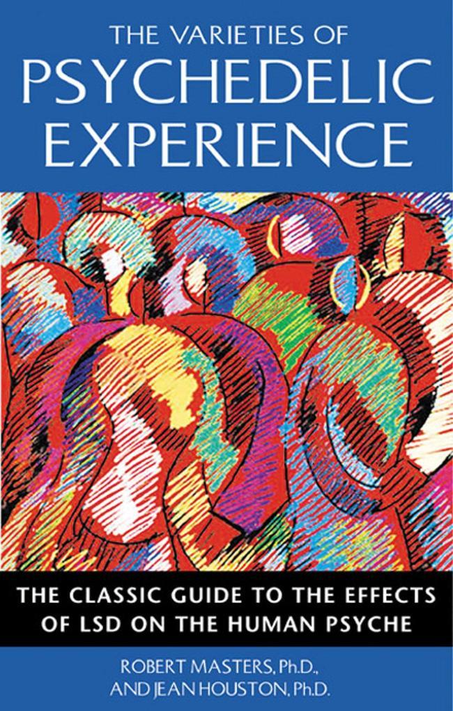 Varieties of Psychedelic Experience als Taschenbuch