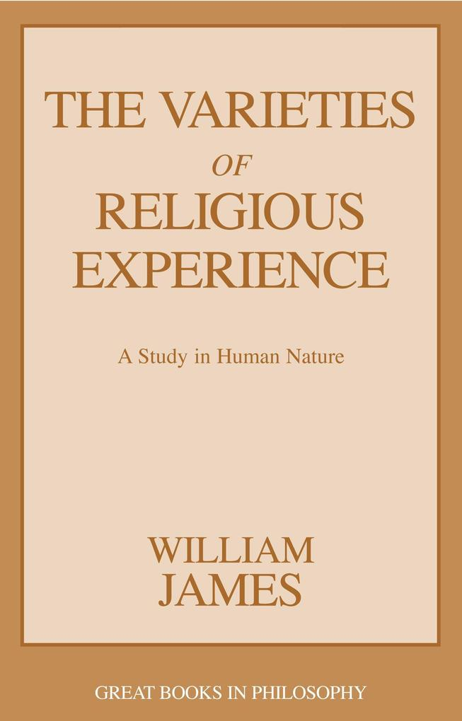 The Varieties of Religious Experience: A Study in Human Nature als Taschenbuch