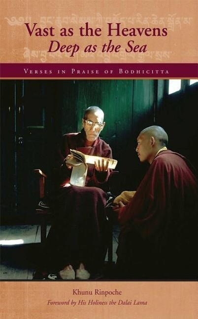 Vast as the Heavens, Deep as the Sea: Verses in Praise of Bodhicitta als Taschenbuch
