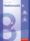 Mathematik 8 I. Schülerband. Realschule. Bayern