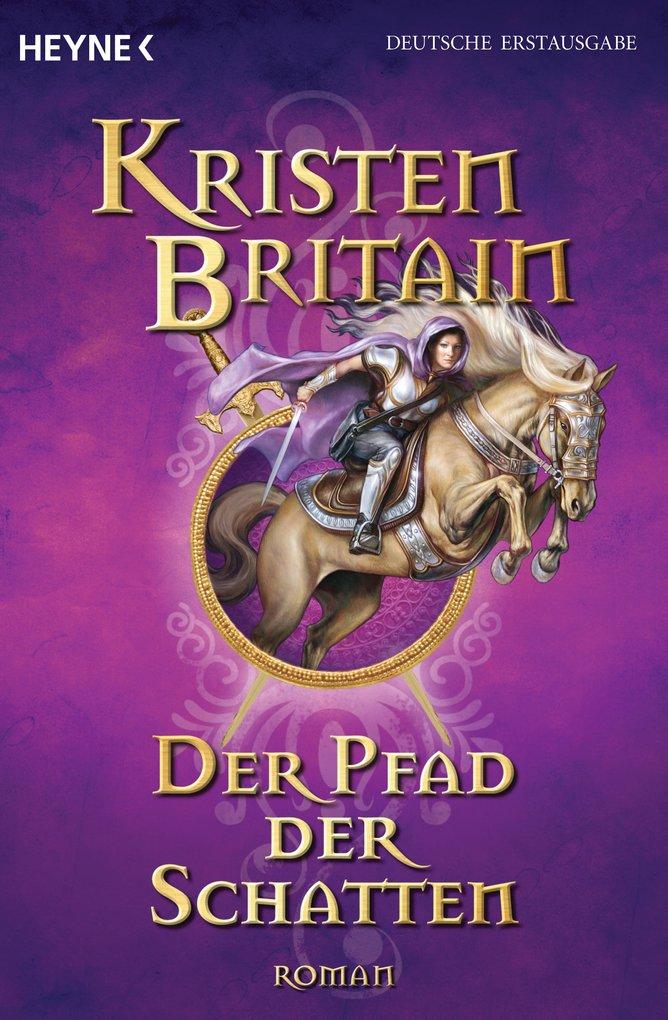 Reiter-Zyklus 04: Der Pfad der Schatten als eBook von Kristen Britain