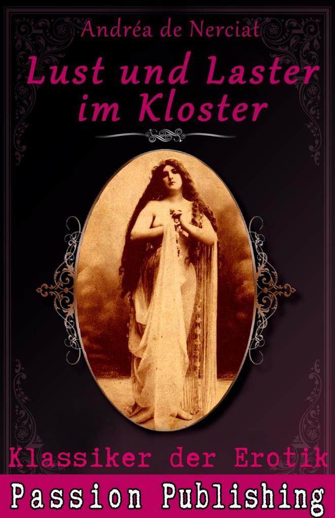 Klassiker der Erotik 9: Lust und Laster im Kloster als eBook