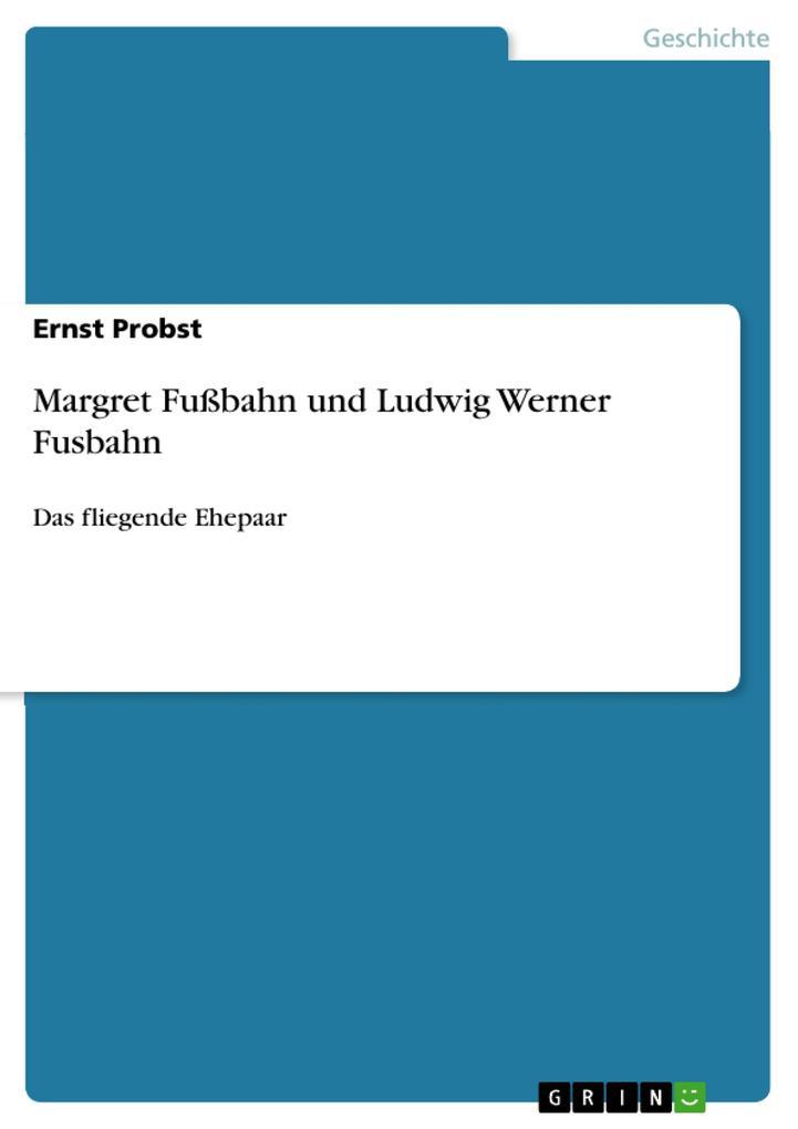 Margret Fußbahn und Ludwig Werner Fusbahn