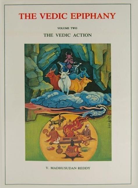 Vedic Epiphany, Volume 2: Vedic Action als Taschenbuch