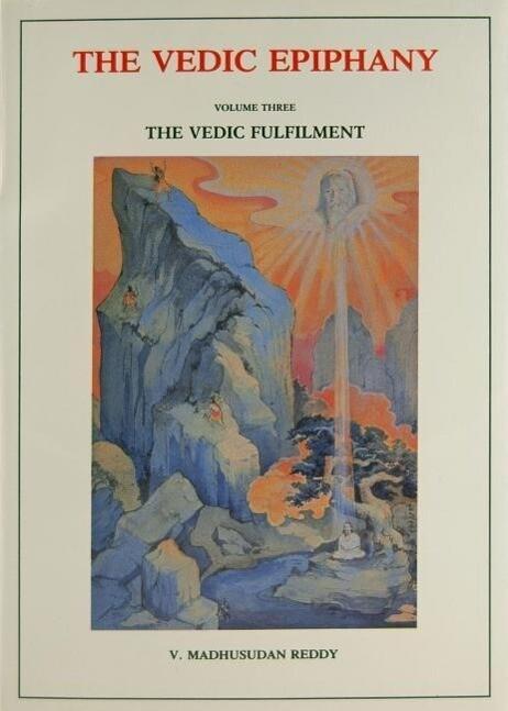 Vedic Epiphany, Volume 3: Vedic Fulfillment als Taschenbuch
