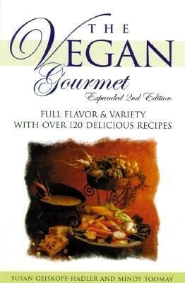 The Vegan Gourmet: Full Flavor & Variety with Over 120 Delicious Recipes als Taschenbuch
