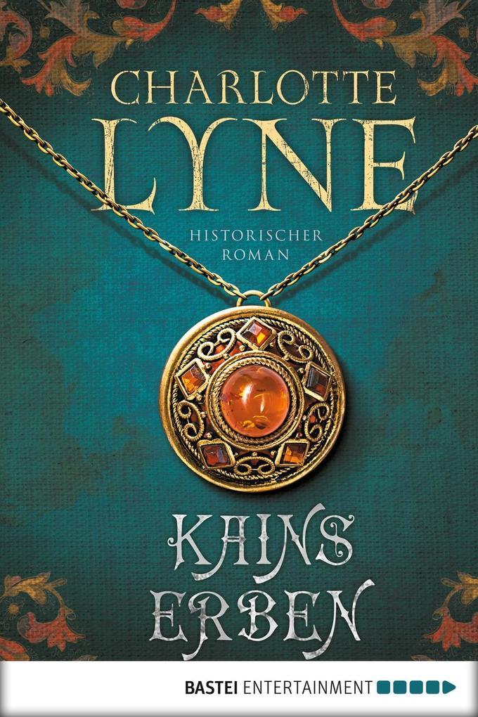 Kains Erben als eBook von Charlotte Lyne