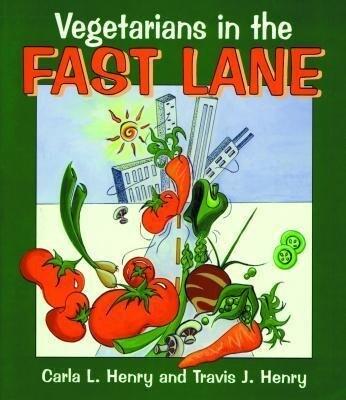 Vegetarians in the Fast Lane als Taschenbuch