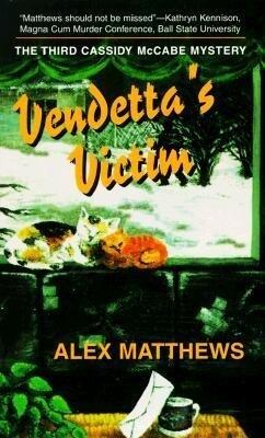 Vendetta's Victim: The Third Cassidy McCabe Mystery als Taschenbuch